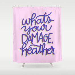 What's Your Damage? Shower Curtain