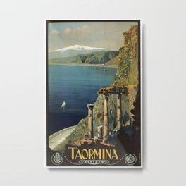 Vintage Taormina Sicily Italian travel ad Metal Print