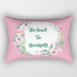 Be Kind To Yourself Rectangular Pillow
