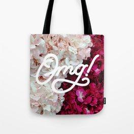 OMG! (Fleurs) Tote Bag