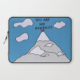 You Are My Everest Laptop Sleeve
