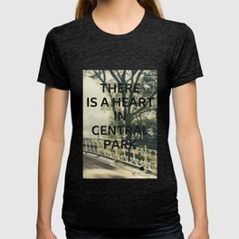 New York (There is a Heart in Central Park) T-shirt