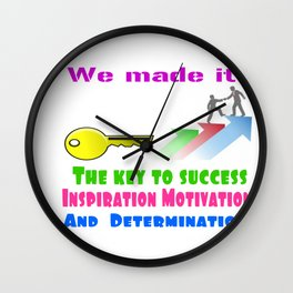 The Key to success- Inspiration, motivation, and determination Wall Clock