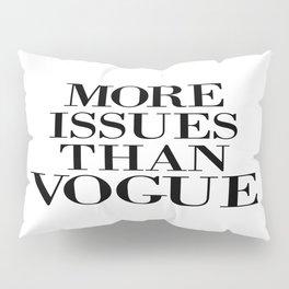 fashion quote, home decor Pillow Sham
