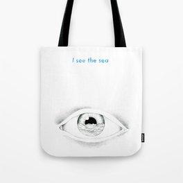 I see the sea Tote Bag