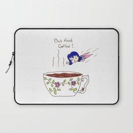 Coffee first Laptop Sleeve
