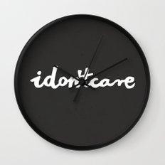 idontcare | black Wall Clock