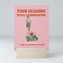 Four Seasons Total Landscaping (Pink) Mini Art Print