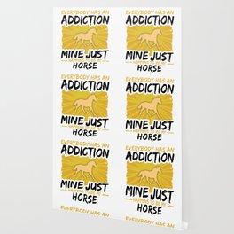Horse Addiction Funny Farmer Animal Lover Wallpaper