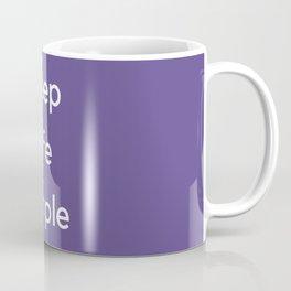 KEEP LIFE SIMPLE Coffee Mug