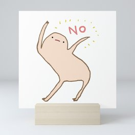 Honest Blob Says No Mini Art Print