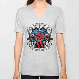 I'd rather die on my feet than live on my knees Unisex V-Neck