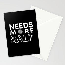 Needs More Salt Stationery Cards