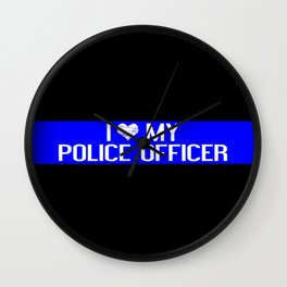 Police: I Love My Police Officer (Thin Blue Line) Wall Clock