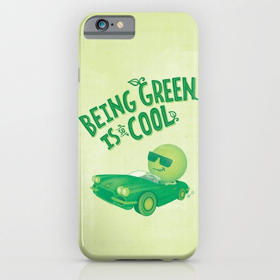 Being Green is Cool iPhone & iPod Case
