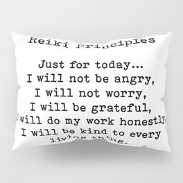 Reiki Principles, Just For Today, Positive, Words Pillow Sham