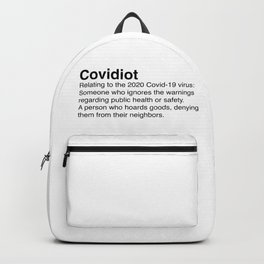 Covidiot - Stupid people Backpack