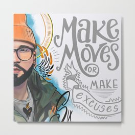 Make Moves Metal Print