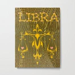 Well Balanced LIBRA Metal Print