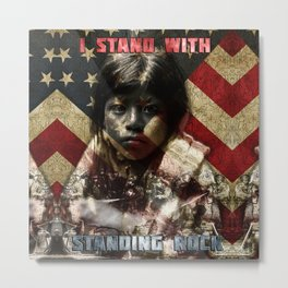 I Stand With Standing Rock Metal Print