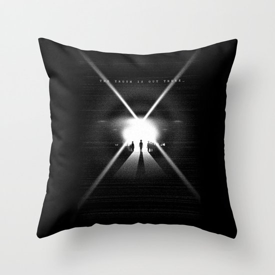 The truth is out there Throw Pillow