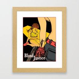Blind Justice Framed Art Print