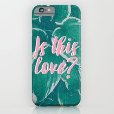 Is This Love? iPhone 6s Slim Case
