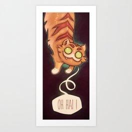 Oh hai ! Art Print