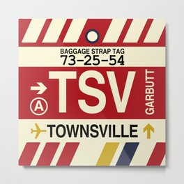 TSV Townsville • Airport Code and Vintage Baggage Tag Design Metal Print