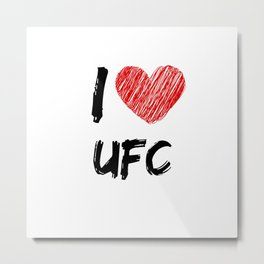 I Love UFC Metal Print