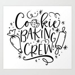 Cookie Baking Crew Art Print