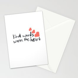 Kind Words Warm the Heart Stationery Cards