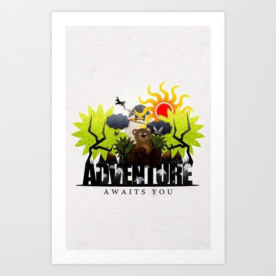 Adventure Awaits You Art Print