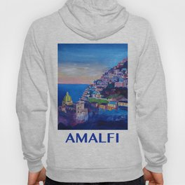 Retro Vintage Style Travel Poster Amazing Amalfi Coast At Sunset Hoody