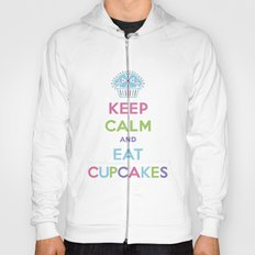 Keep Calm and Eat Cupcakes Hoody