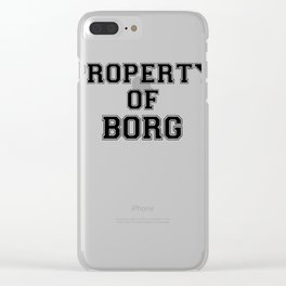 Property of BORG Clear iPhone Case