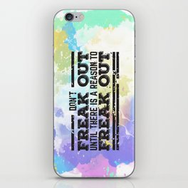 Don't Freak Out iPhone Skin
