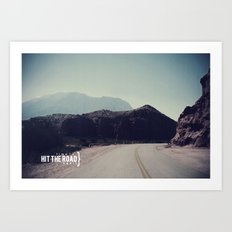 Hit the Road Art Print