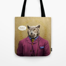 "Mr. Owl says: ""HOOT Happens!"" Tote Bag"
