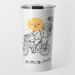 You are my sunshine 2 Travel Mug