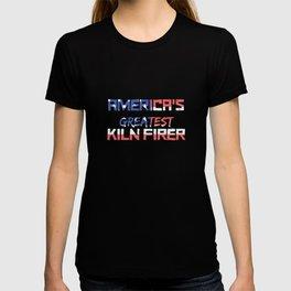 America's Greatest Kiln Firer T-shirt