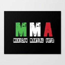 MMA - Mexican Martial Arts Canvas Print