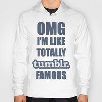 tumblr Hoodies featuring Tumblr Famous by Ferris Bueller
