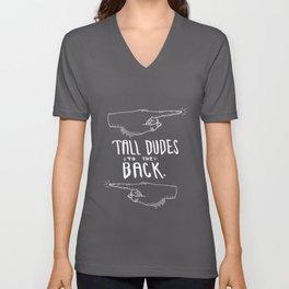 TALL DUDES TO THE BACK (white) Unisex V-Neck