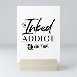 Inked Addict Mini Art Print