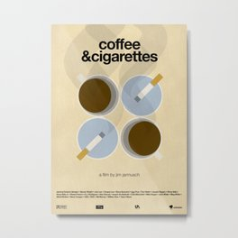 Coffee and Cigarettes Metal Print
