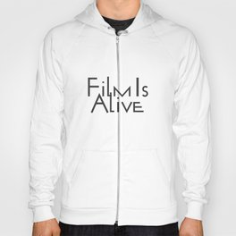 Film Is Alive Hoody