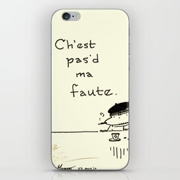 """It Ain't My Fault"" Improper French Ape iPhone Skin"