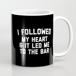 Led Me To Bar Funny Quote Coffee Mug