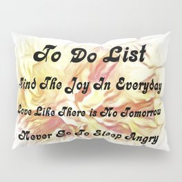 Life's To Do List Pillow Sham